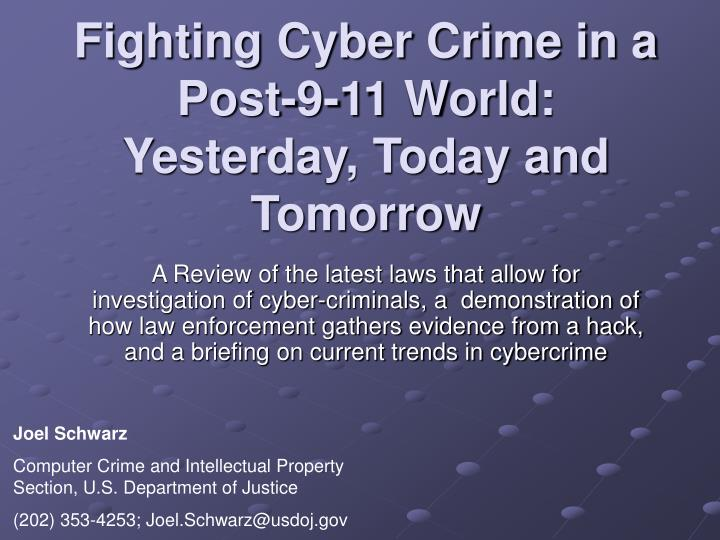 fighting cyber crime in a post 9 11 world yesterday today and tomorrow n.