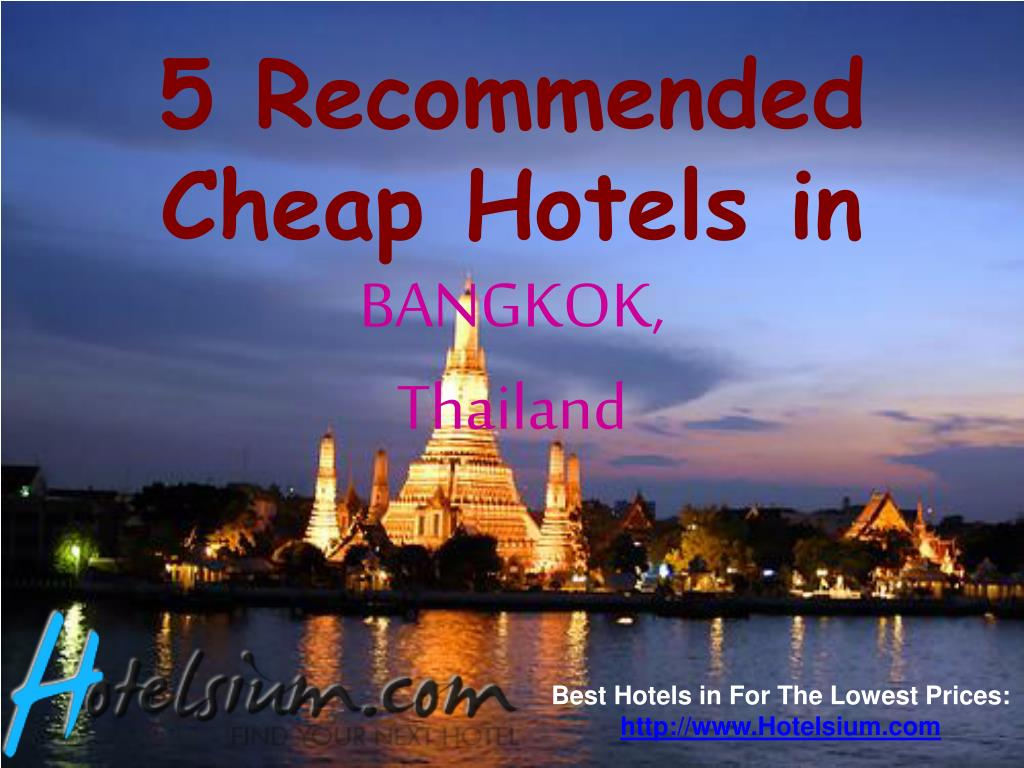 5 recommended cheap hotels in bangkok thailand l.