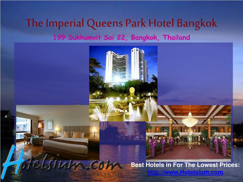 The Imperial Queens Park Hotel Bangkok