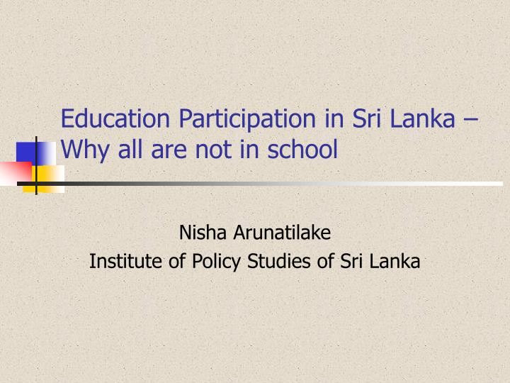 education participation in sri lanka why all are not in school n.