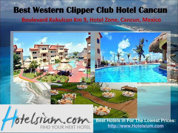 Best Western Clipper Club Hotel Cancun