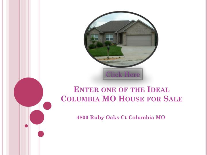 Enter one of the ideal columbia mo house for sale