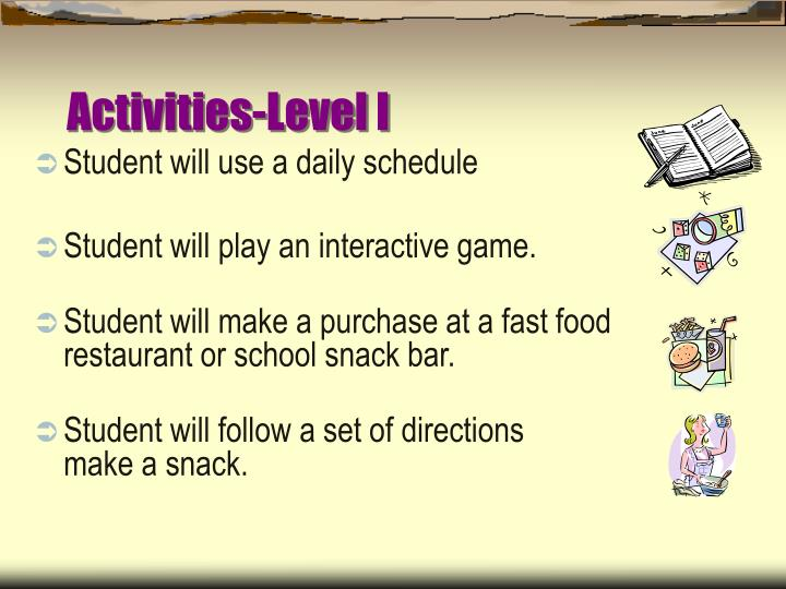 Activities-Level I
