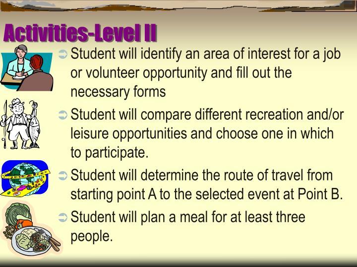 Activities-Level II