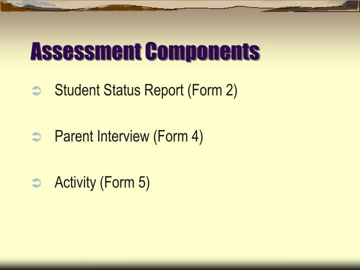 Assessment Components