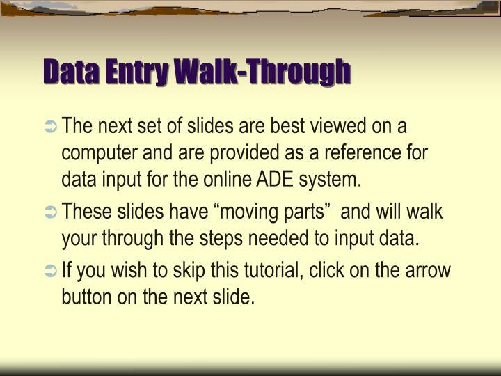 Data Entry Walk-Through