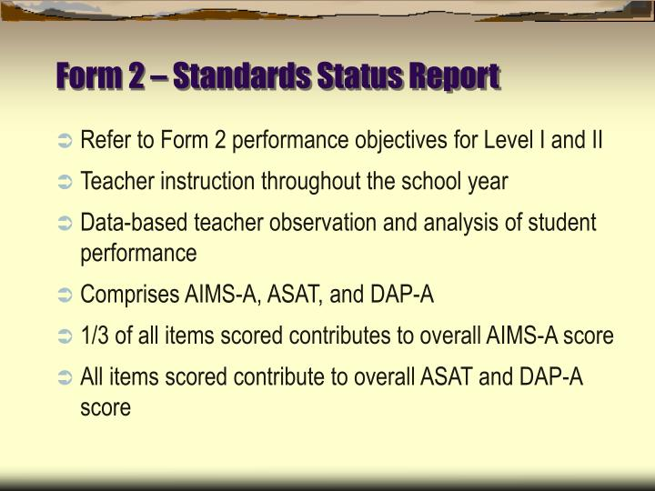 Refer to Form 2 performance objectives for Level I and II