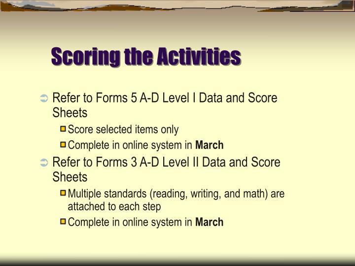 Scoring the Activities