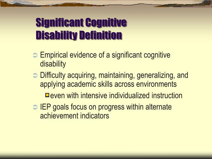 Significant Cognitive Disability Definition