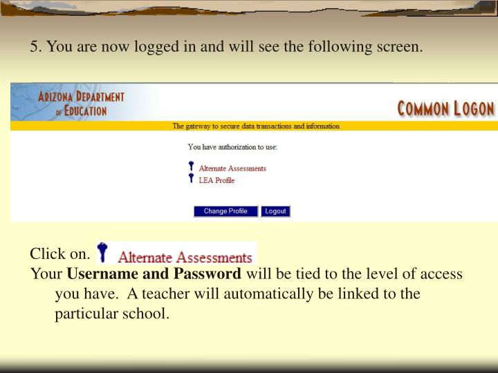 5. You are now logged in and will see the following screen.