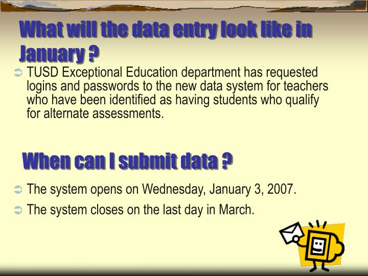 What will the data entry look like in January ?