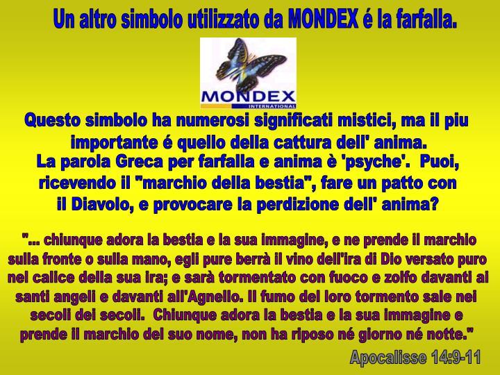 Un altro simbolo utilizzato da MONDEX é la farfalla.