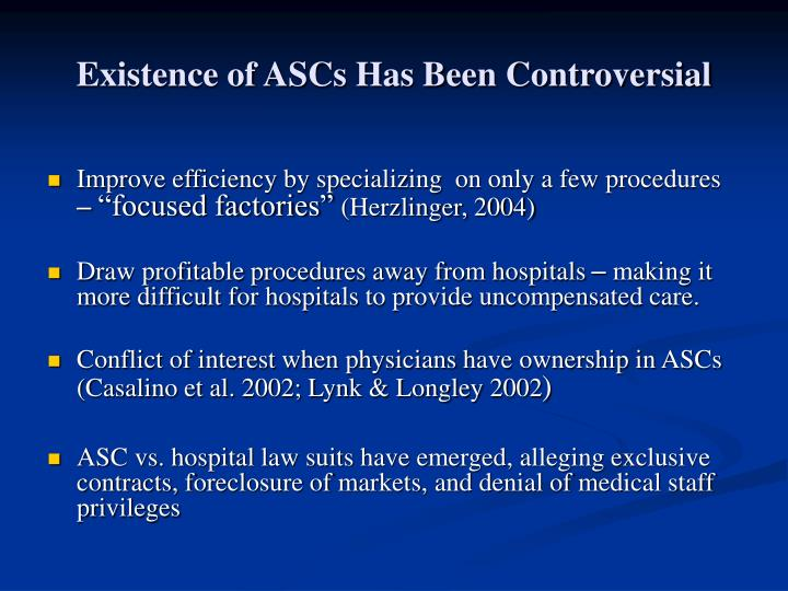 Existence of ASCs Has Been Controversial