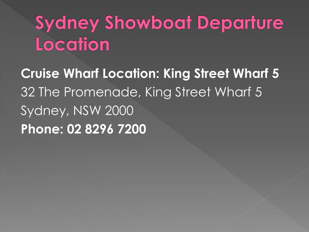 Sydney Showboat Departure Location