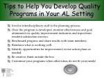 tips to help you develop quality programs in your al setting1