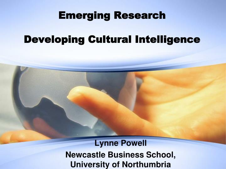 emerging research developing cultural intelligence n.