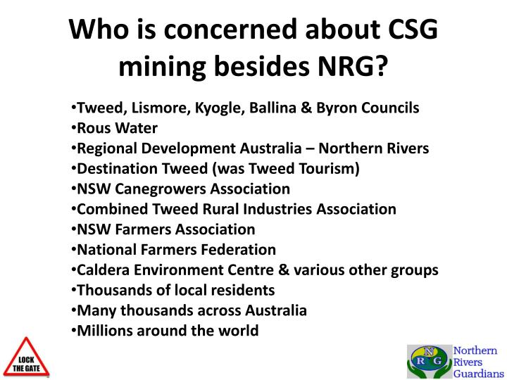 Who is concerned about CSG mining besides NRG?