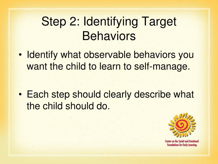 Step 2: Identifying Target Behaviors