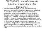 cap tulo xv la revoluci n en la industria la agricultura y los transportes