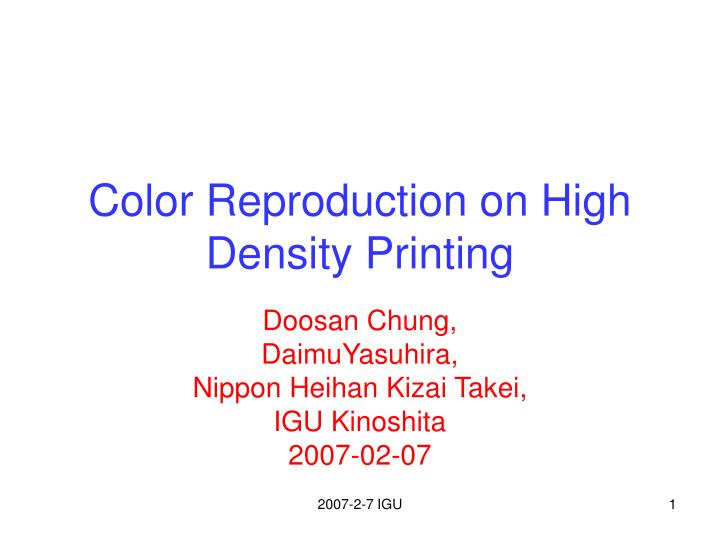 color reproduction on high density printing n.