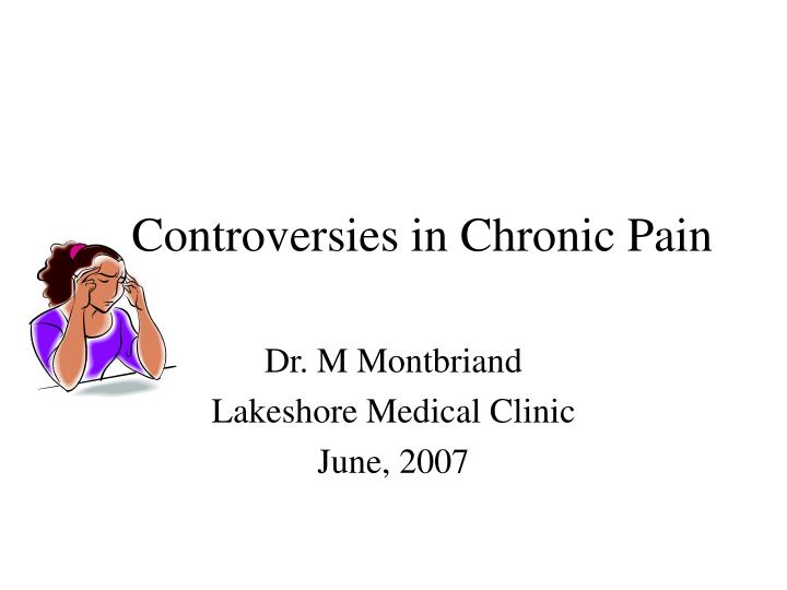 controversies in chronic pain n.