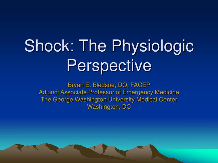 shock the physiologic perspective n.