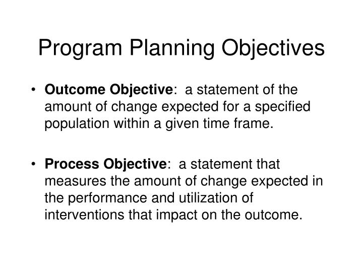Program Planning Objectives
