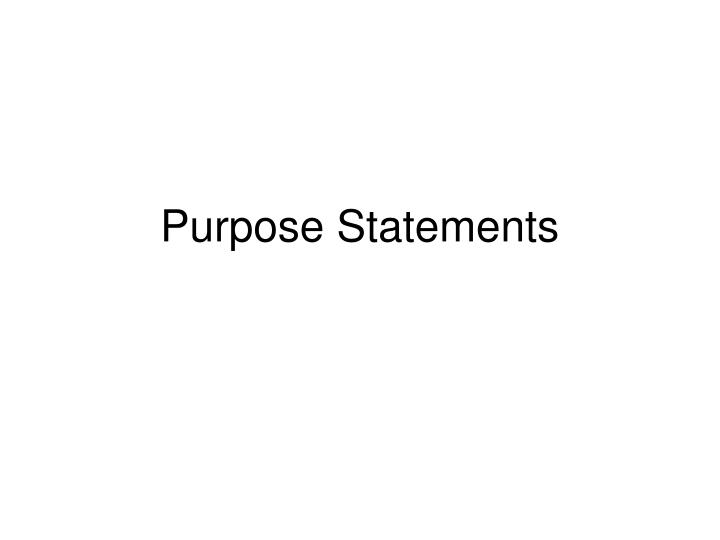 Purpose statements