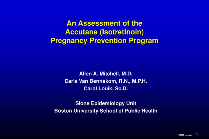 an assessment of the accutane isotretinoin pregnancy prevention program n.