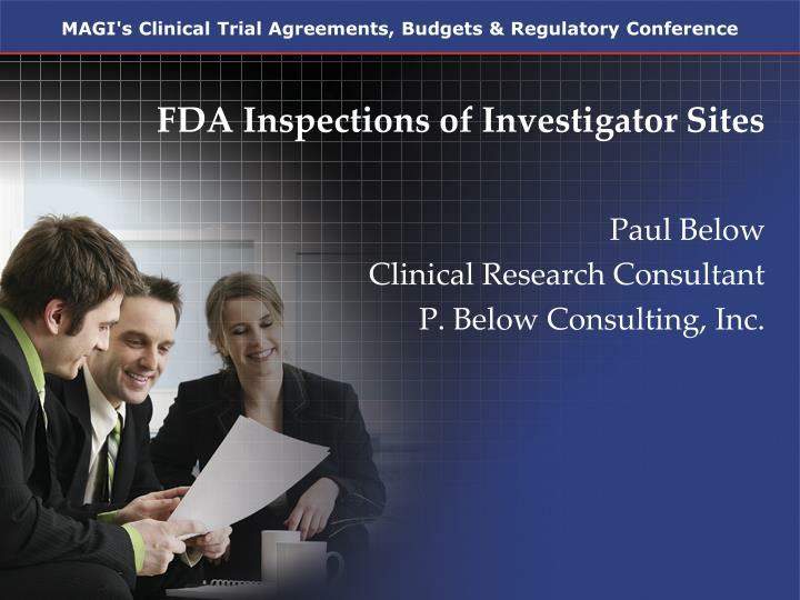 Fda inspections of investigator sites