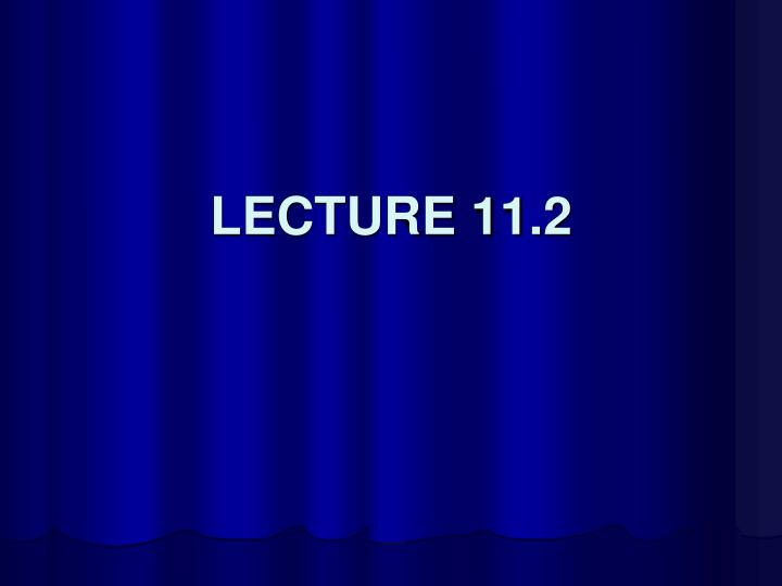 lecture 11 2 n.