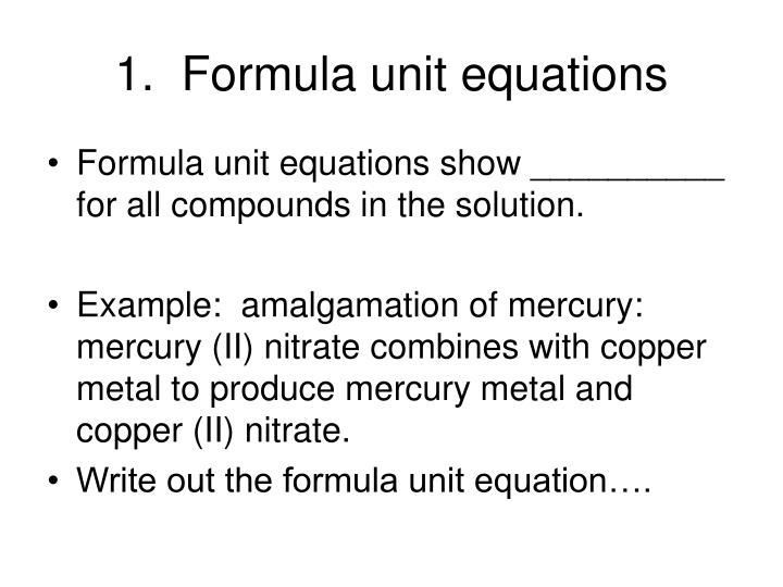 1.  Formula unit equations
