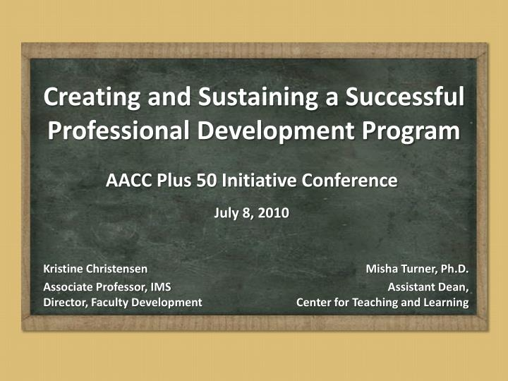 creating and sustaining a successful professional development program n.