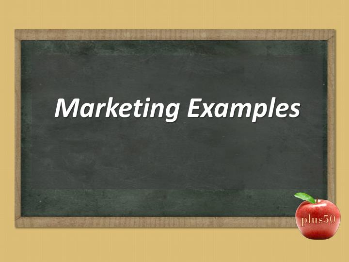 Marketing Examples
