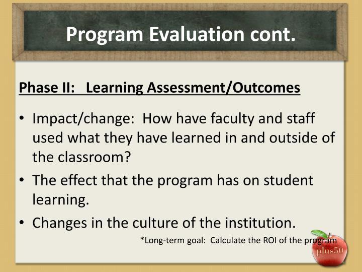 Program Evaluation cont.