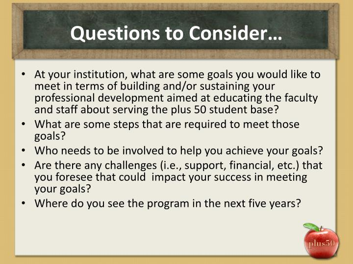 Questions to Consider…