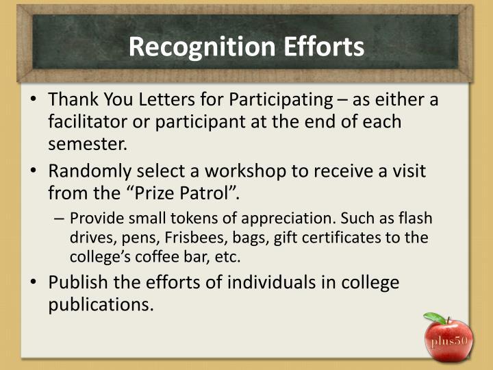 Recognition Efforts