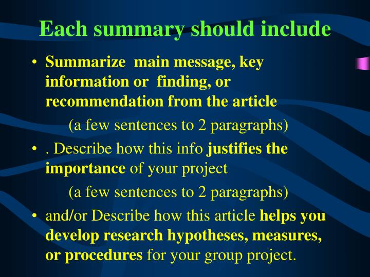 Each summary should include