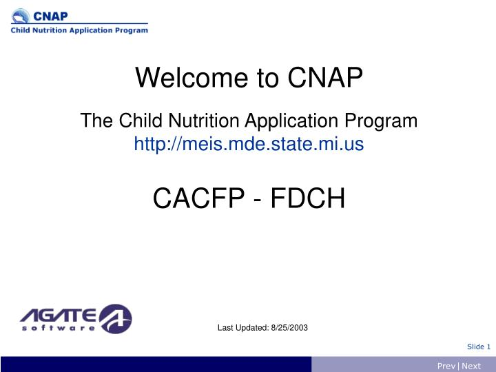 welcome to cnap the child nutrition application program http meis mde state mi us cacfp fdch n.
