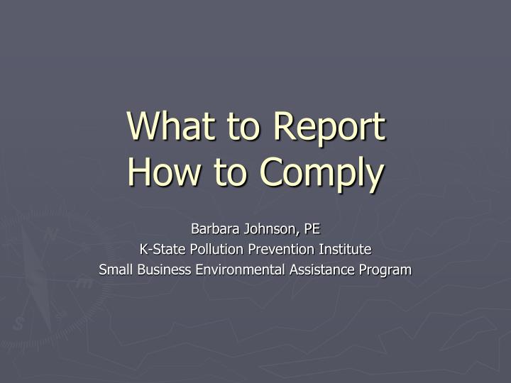 what to report how to comply n.