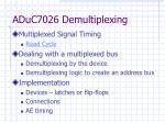 aduc7026 demultiplexing
