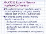 aduc7026 external memory interface configuration