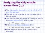 analyzing the chip enable access time t ce