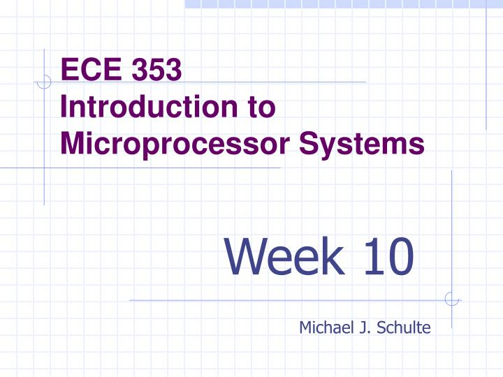 ece 353 introduction to microprocessor systems n.