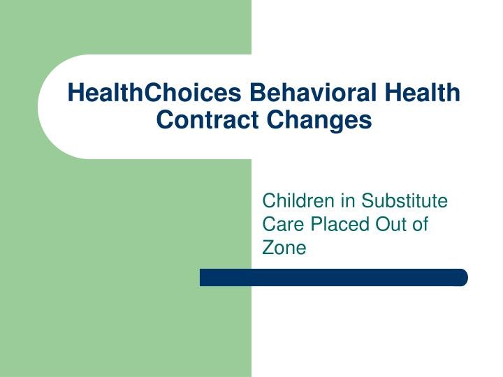 healthchoices behavioral health contract changes n.