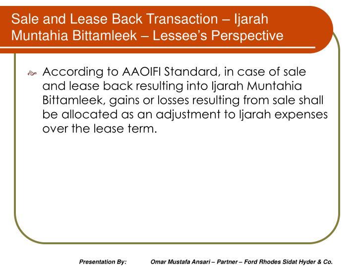 Sale and Lease Back Transaction – Ijarah Muntahia Bittamleek – Lessee's Perspective