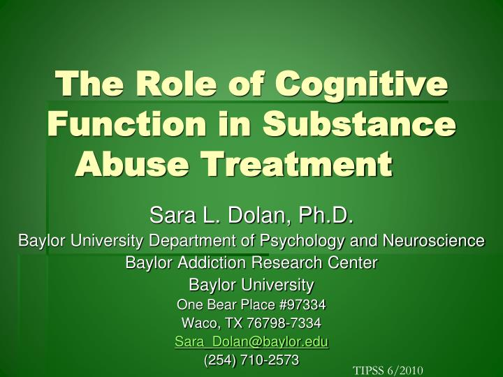 the role of cognitive function in substance abuse treatment n.