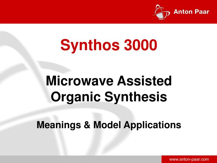 synthos 3000 microwave assisted organic synthesis meanings model applications n.