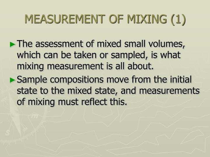 MEASUREMENT OF MIXING (1)