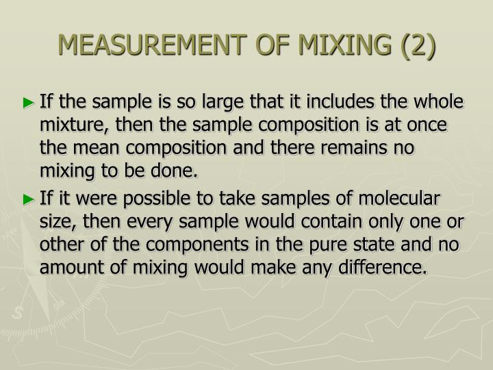 MEASUREMENT OF MIXING (2)